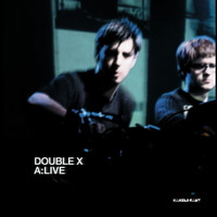 Double X - A: Live