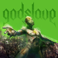 GODSLAVE - Welcome to the Green Zone (Explicit)