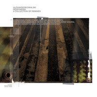 Alexander Kowalski - Responded - A Collection Of Remixes