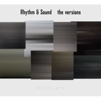 Rhythm & Sound - The Versions