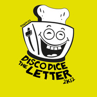 Disco Dice - The Letter 2k12