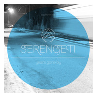 Serengeti - Years Gone By
