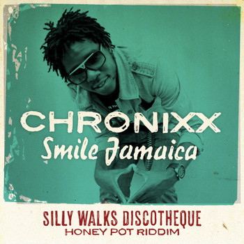 Chronixx & Silly Walks Discotheque - Smile Jamaica