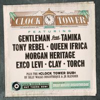 Silly Walks Discotheque - Silly Walks Discotheque Presents Clock Tower Riddim