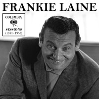 Frankie Laine - Columbia Sessions (1951-1955)