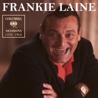 Frankie Laine - Columbia Sessions (1956 - 1964)