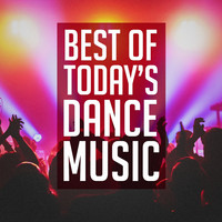 Ultimate Dance Hits - Best of Today's Dance Music