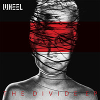 Wheel - The Divide EP