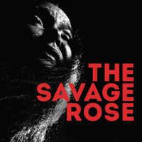 The Savage Rose - Harassing