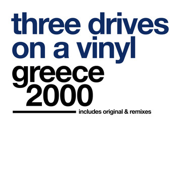 Three Drives On A Vinyl - Greece 2000