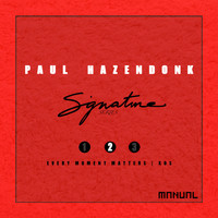 Paul Hazendonk - Signature Series 2/3