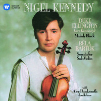 Nigel Kennedy - Bartók: Sonata for Solo Violin - Ellington: Black, Brown and Beige Suite