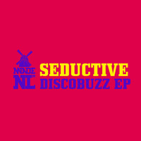 Seductive - Discobuzz EP (Explicit)