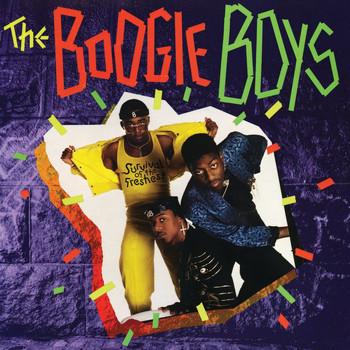 Boogie Boys - Survival Of The Freshest