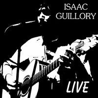 Isaac Guillory / - Live