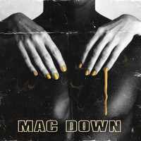 a1 - Mac Down (feat. Fulani) (Explicit)