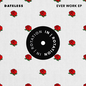 Dateless - Ever Work EP