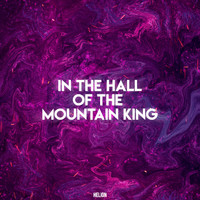 Helion - In the Hall of the Mountain King