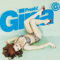 Gina G - Fresh! (Remixes)