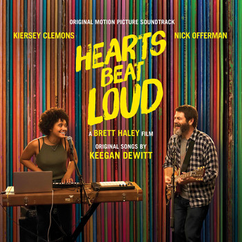 Keegan DeWitt - Hearts Beat Loud (Original Motion Picture Soundtrack)