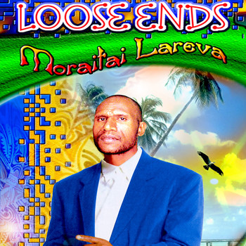 Loose Ends - Moraitai Lareva Vol.1