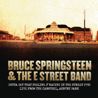 Bruce Springsteen & The E Street Band - Gotta Get That Feeling / Racing In the Street ('78) [Live from The Carousel, Asbury Park]