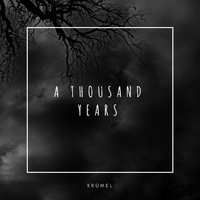 Krümel - A Thousand Years