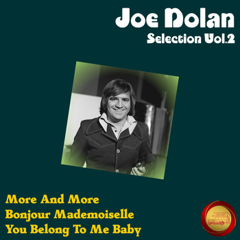 Joe Dolan - Joe Dolan Selection, Vol. 2