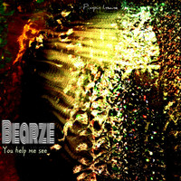 BEARZE - You Help Me See