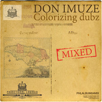 Don Imuze - Colorizing Dubz Mixed