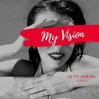 LD - My Vision (Explicit)