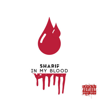 Sharif - In My Blood (Explicit)