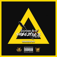 Shakezpeare - Sulphuric Acid (Explicit)