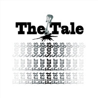 The Tale - First Four Songs