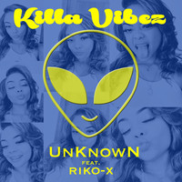 unknown - Killa Vibez (Explicit)