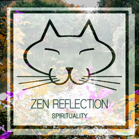 Zen Reflection - Spirituality