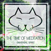 The Time Of Meditation - Universal Spirit