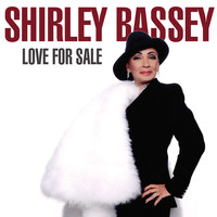 Shirley Bassey - Love For Sale