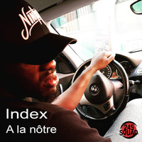 Index - A la nôtre