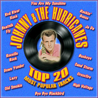 Johnny & the Hurricanes - Top 20 Most Popular Tracks