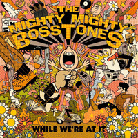 The Mighty Mighty Bosstones - Wonderful Day for the Race