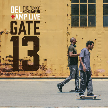 Del The Funky Homosapien - Gate 13