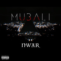 Mubali - Intro NWAR (Explicit)