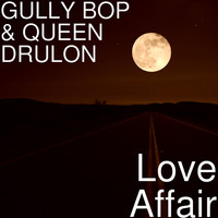 Gully Bop - Love Affair