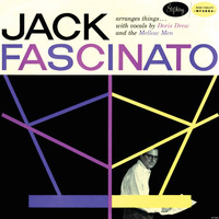 Jack Fascinato - Jack Fascinato Arranges Things