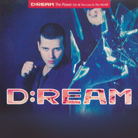D:Ream - The Power (Of All The Love In The World)