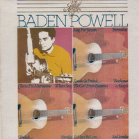 Baden Powell - The Guitar Artistry of Baden Powell