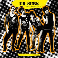 U.K. Subs - Live at The Roxy 1977