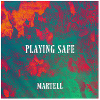 Martell - Playing Safe