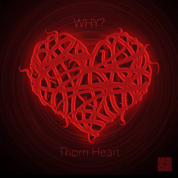 Why? - Thorn Heart